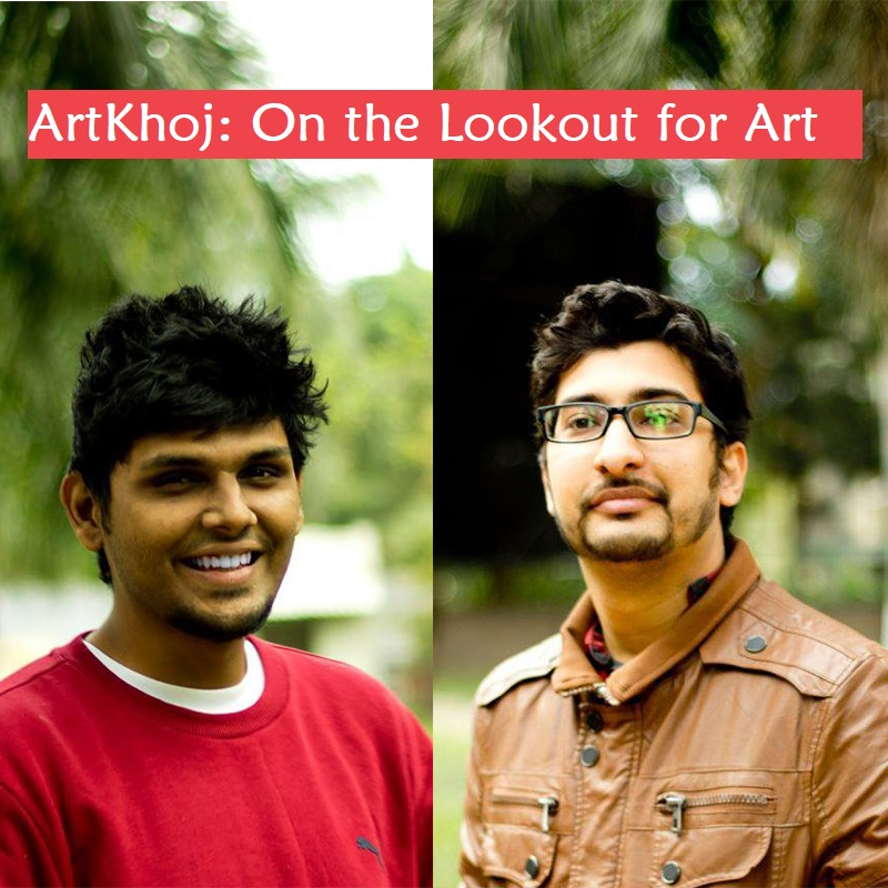Tête-à-Tête with ArtKhoj's Co-Founders, Puneet & Aditya